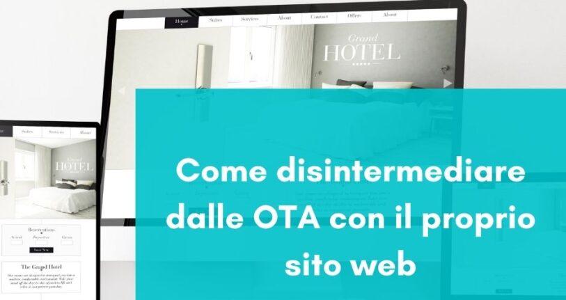 Come disintermediare dalle OTA con il proprio sito web
