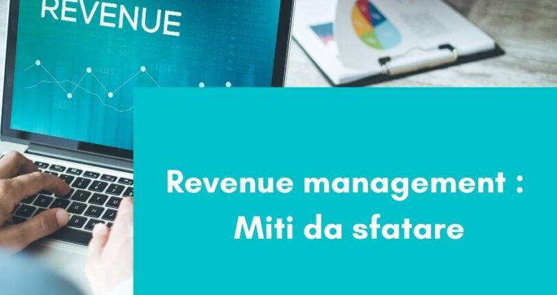 Revenue management   Miti da sfatare